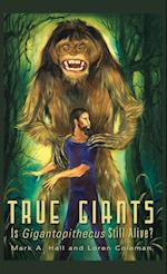 True Giants af Loren Coleman, Mark a. Hall
