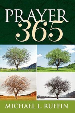 Prayer 365 af Michael L. Ruffin