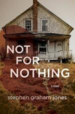 Not for Nothing af Stephen Graham Jones