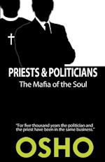 Priests and Politicians (Spiritually Incorrect)