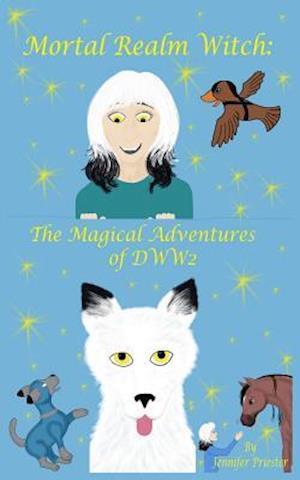 Bog, paperback Mortal Realm Witch af Jennifer Priester
