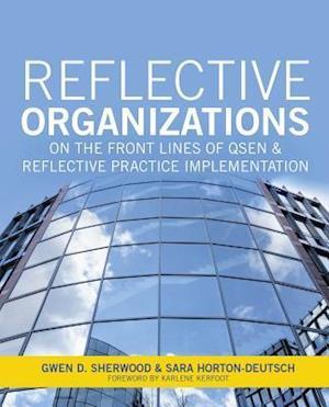 Bog, paperback Reflective Organizations af Gwen D. Sherwood