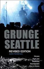 Grunge: Seattle