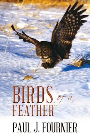 Birds of a Feather af Paul Fournier