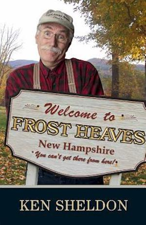 Welcome to Frost Heaves af Ken Sheldon