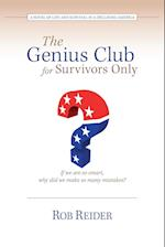 The Genius Club for Survivors Only