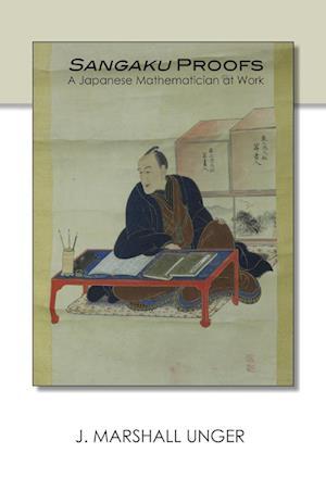 Bog, paperback Sangaku Proofs af J. Marshall Unger