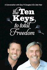 The Ten Keys to Total Freedom af Dain Heer, Gary M. Douglas