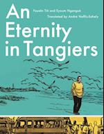 An Eternity to Tangiers