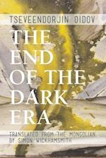 The End of the Dark Era