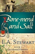 Bone-Mend and Salt af E. a. Stewart
