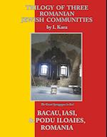 Trilogy of Three Romanian Jewish Communities
