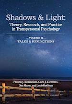 Shadows & Light - Volume 2 (Talks & Reflections)