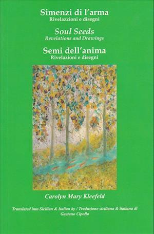 Bog, paperback Simenzi Di L'Arma / Soul Seeds / Semi Dell'anima af Carolyn Mary Kleefeld
