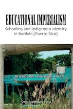 Educational Imperialism (Language Education Policy Studies)