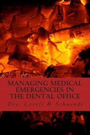 Bog, paperback Managing Medical Emergencies in the Dental Office af Dr Lovell, Dr L. Schwindt, Dr M. Schwindt