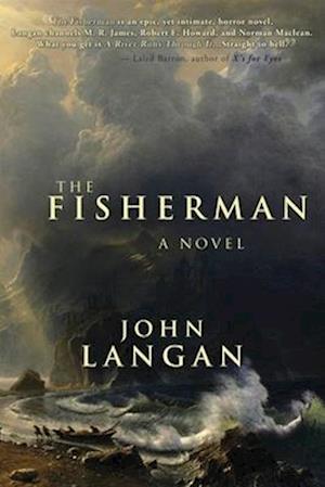 The Fisherman af John Langan