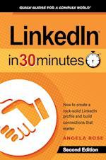 Linkedin in 30 Minutes (2nd Edition) af Angela Rose