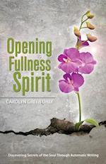 Opening to Fullness of Spirit