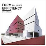 Forms Follows Efficiency