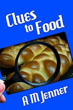 Clues to Food af A. M. Jenner