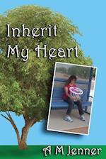 Inherit My Heart af A. M. Jenner