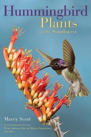 Bog, paperback Hummingbird Plants of the Southwest af Marcy Scott
