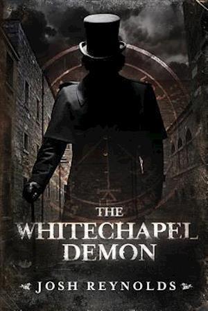 The Whitechapel Demon af Josh Reynolds
