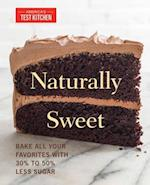 Naturally Sweet (America's Test Kitchen)
