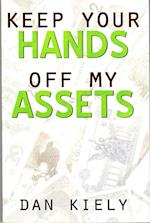 Keep Your Hands Off My Assets