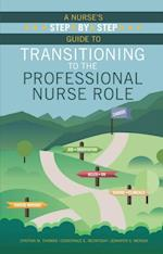 Nurse's Step-By-Step Guide to Transitioning to the Professional Nurse Role af Jennifer S. Mensik