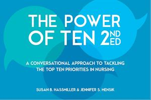 Power of Ten, Second Edition: A Conversational Approach to Tackling the Top Ten Priorities in Nursing af Jennifer S. Mensik, Susan B. Hassmiller