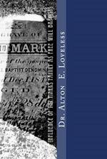 The Influence of the Marks Family as Free Will Baptists