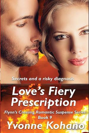 Bog, paperback Love's Fiery Prescription af Yvonne Kohano