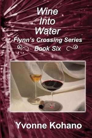 Wine Into Water af Yvonne Kohano