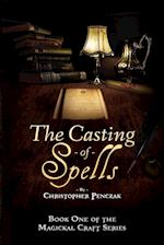 The Casting of Spells (Magical Craft, nr. 1)