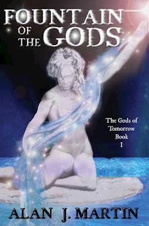 Bog, paperback Fountain of the Gods af Alan Martin