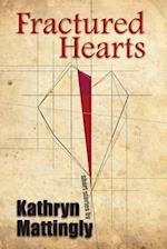 Fractured Hearts af Kathryn Mattingly