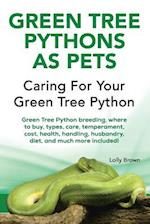 Green Tree Pythons as Pets