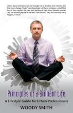 Principles of a Brilliant Life