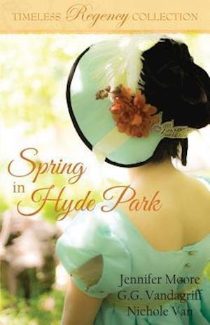 Bog, paperback Spring in Hyde Park af G. G. Vandagriff, Nichole Van, Jennifer Moore
