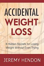 Accidental Weight Loss