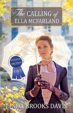 The Calling of Ella McFarland af Linda Brooks Davis