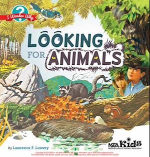 Looking for Animals af Lawrence F. Lowery