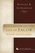 Invitation to the Life of Jacob af Donald R. Sunukjian