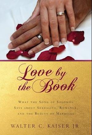 Bog, paperback Love by the Book af Walter C. Kaiser