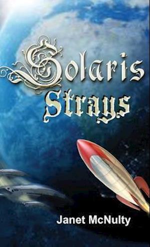 Bog, hardback Solaris Strays af Janet McNulty