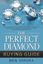The Perfect Diamond Buying Guide
