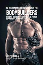 52 Bodybuilder Breakfast Meals High in Protein