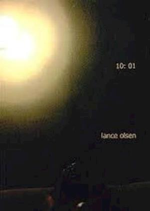 10:01 af Lance Olsen